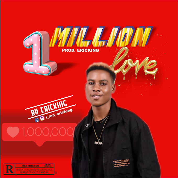 [MUSIC] One Million Love - Ericking