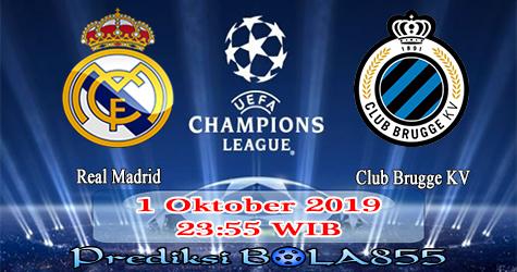 Prediksi Bola855 Real Madrid vs Club Brugge KV 1 Oktober 2019