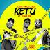 MPNAIJA MUSIC:Ajebo Hustlers Feat. Yung6ix – Ketu (Prod. Disaly)