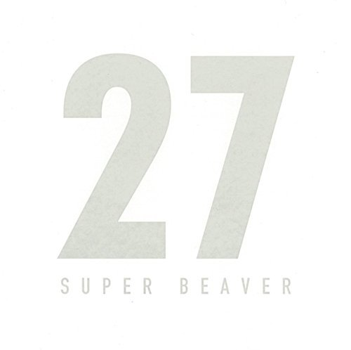 [Album] SUPER BEAVER – 27 (2016.06.01/MP3/RAR)