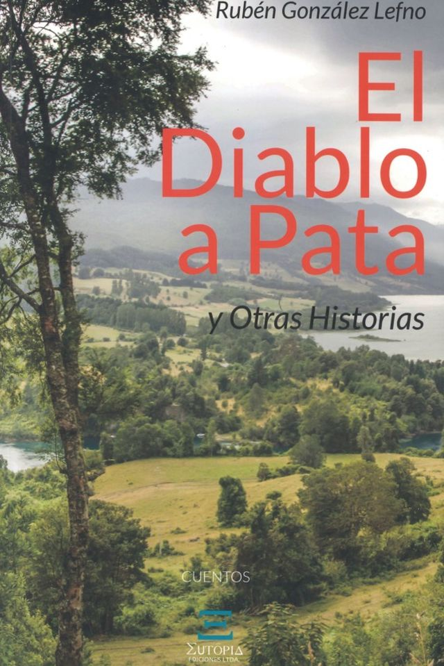 """""""El diablo a pata y otras historias"""" de Rubén González."""