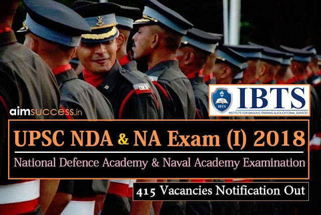 UPSC NDA 2018 Recruitment Notification Out: 415 Vacancies