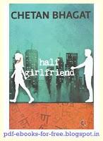 Download Half GirlFriend - Chetan Bhagat Novel PDF