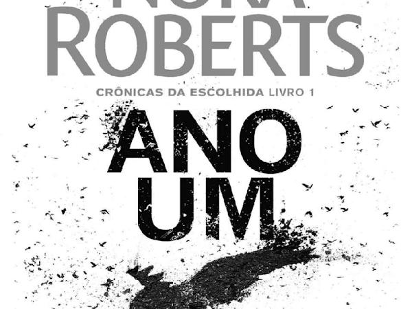 Resenha: Ano Um - Crônicas da Escolhida #1 - Nora Roberts