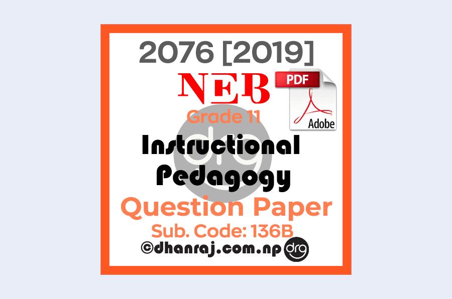 Instructional-Pedagogy-Grade-11-XI-Question-Paper-2076-2019-Subject-Code-136B-NEB