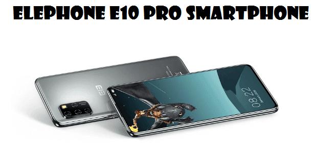 Elephone E10 Pro Smartphone