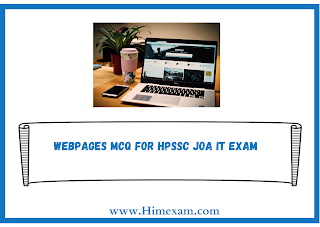 WebPages MCQ For HPSSC JOA IT Exam