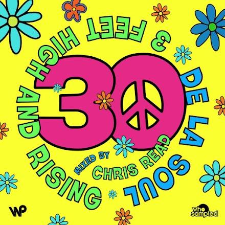 De La Soul '3 Feet High and Rising' 30 Jahre Jubiläums Mixtape von Chris Read im Stream