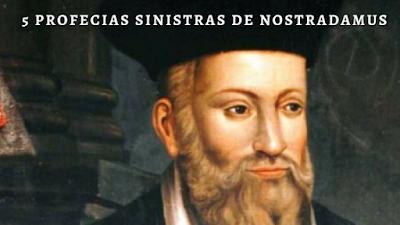 Nostradamus e suas profecias