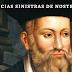 5 previsões de Nostradamus (É DE ARREPIAR)