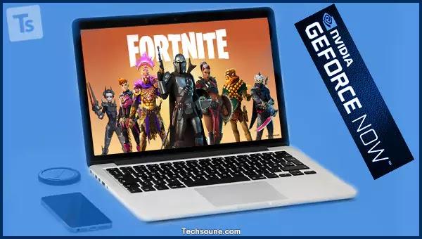 كيف تلعب Fortnite على الأيفون و iPad و Mac باستخدام GeForceNow