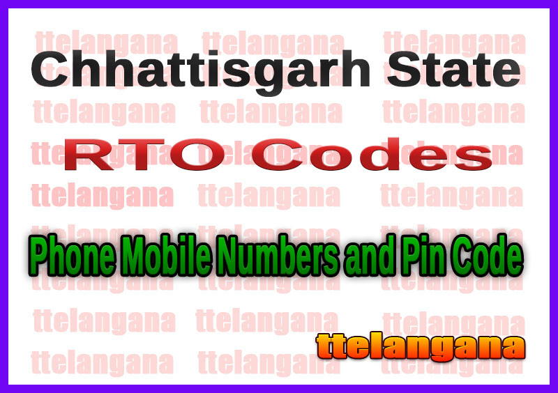 Chhattisgarh CG RTO Codes Phone Mobile Numbers and Pin Code