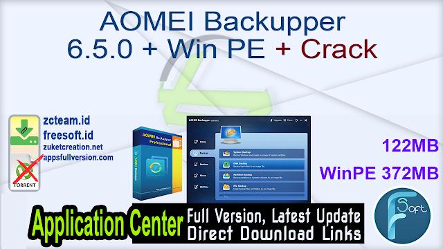 AOMEI Backupper 6.5.0 + WinPE + Crack