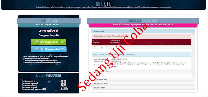 Info GTK Periode Semester 1 Januari - Juni 2021 Sudah Bisa Dibuka, Dalam Masa Uji Coba Validasi