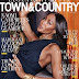 SUPERMODEL NAOMI CAMPBELL DOES FASHION PHOTO SPREAD FOR 'TOWN & COUNTRY' MAGAZINE