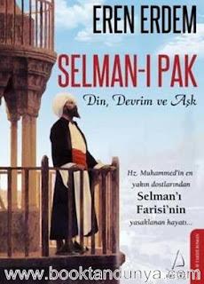 Eren Erdem - Selman-i Pak (Din, Devrim ve Aşk)
