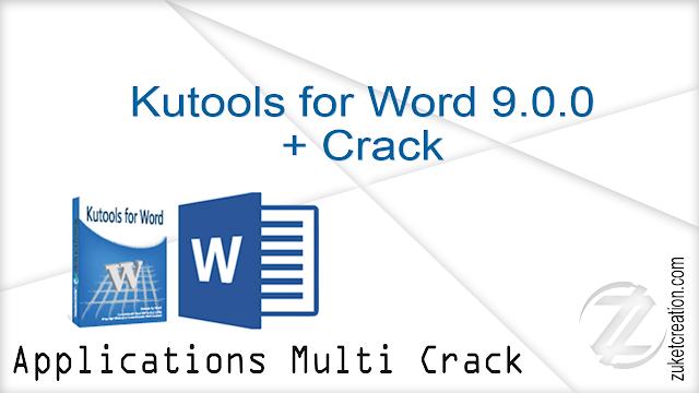 Kutools for Word 9.0.0 + Crack |  31 MB