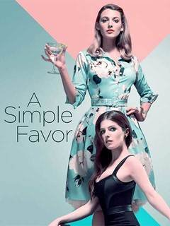 A Simple Favor full movie download (2020) 360p, 480p and 720p leaked by tamilrockers and flimyhit