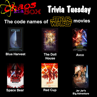 Trivia Tuesday!  The code names of Star Wars movies.  Return of the Jedi - Blue Harvest.  The Phantom Menace - The Doll House.  The Force Awakens - Avco.  The Last Jedi - Space Bear.  Solo - Red Cup.  Attack of the Clones - Jar Jar's Big Adventure
