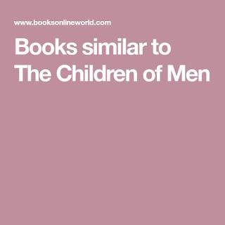 Books like The Children of Men (P. D. James)