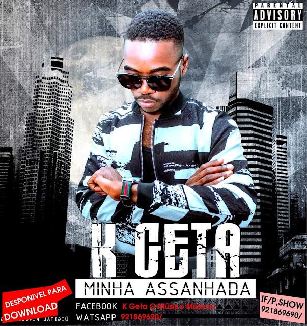 K Geta - Minha Assanhada (Zouk) [Download] baixar nova musica descarregar agora 2019