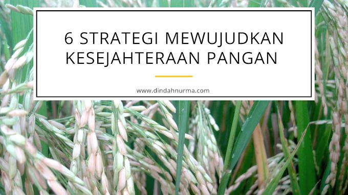 6 Strategi Mewujudkan Kesejahteraan Pangan