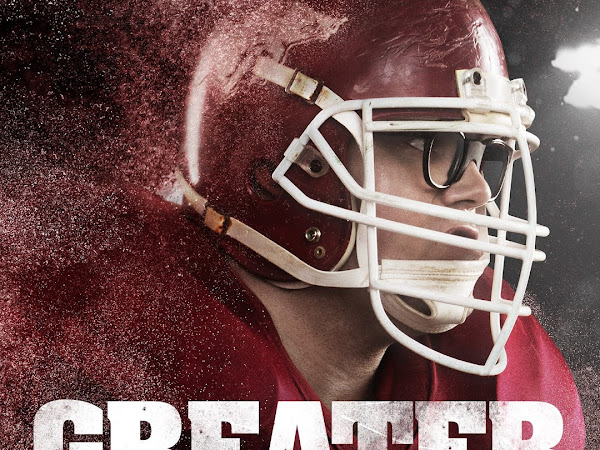 Greater {In Theaters August 26th} #Greater