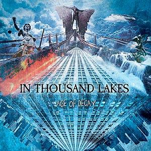 """Το βίντεο των In Thousand Lakes για το τραγούδι """"I Rise"""" από το album """"Age of Decay"""""""