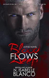 Blood Flows Deep by N Isabelle Blanco