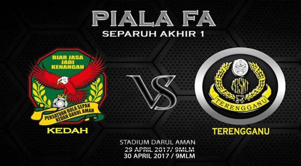 Live Streaming Kedah vs Terengganu 30.4.2017 Piala FA