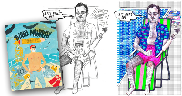 Thrill Bill Murray Colouring Book
