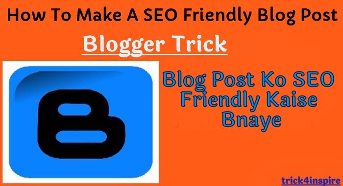 blog postko seo friendly kaise bnaye