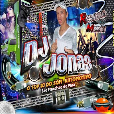 CD MP3 O MELHOR DO MELODY, FORRÓ & ARROCHA / DJ JONAS / 24/03/2016