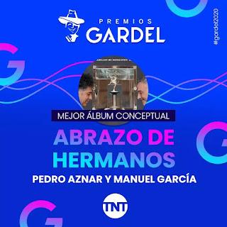"""Manuel García y Pedro Aznar obtiene Premio Gardel por su disco """"Abrazo de hermanos"""""""