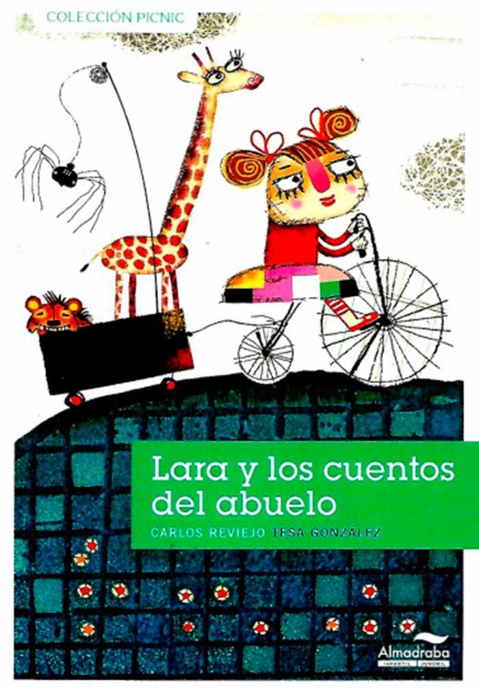 Lara y los cuentos del abuelo, de Carlos Reviejo