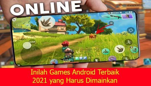 Inilah Games Android Terbaik 2021 yang Harus Dimainkan