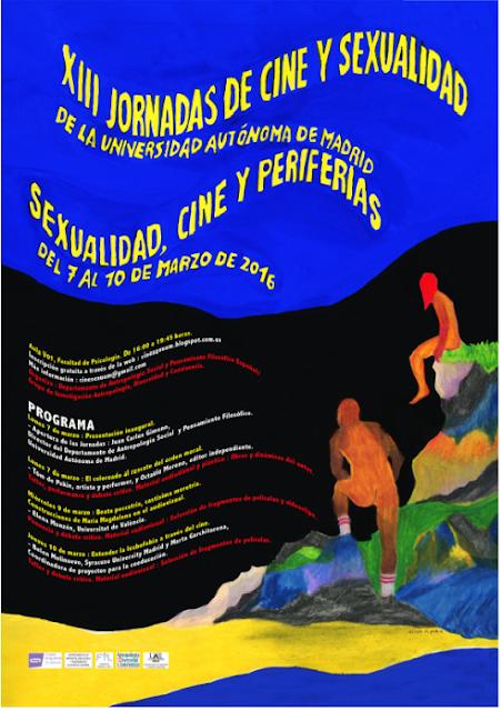 XIII Jornadas de Cine y Sexualidad, Universidad Autónoma de Madrid, 7-10 marzo de 2016.