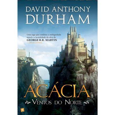 livro-Acácia-Ventos-do-Norte-David-A-Durham