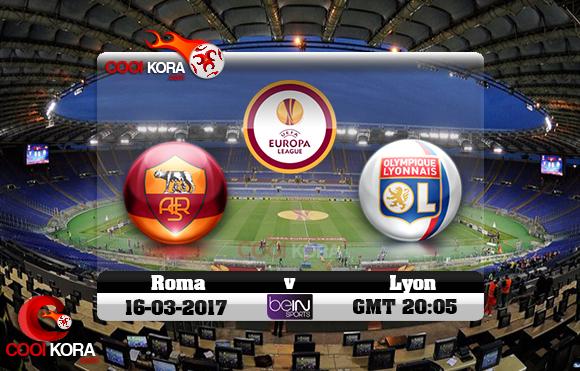 مشاهدة مباراة روما وليون اليوم 16-3-2017 في الدوري الأوروبي