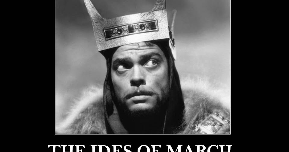 Ides Of March News: Happy Ides Of March (Beware Them)