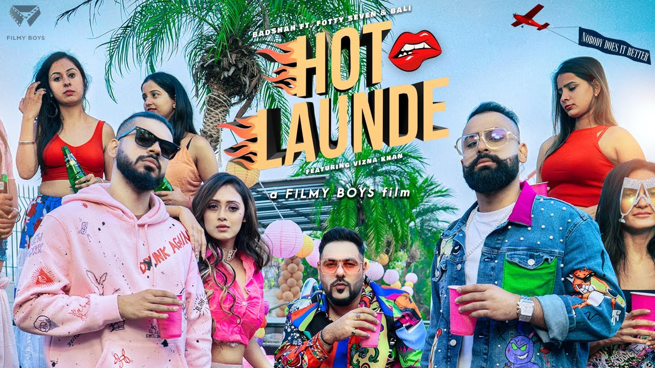 Hot Launde Lyrics Badshah X Bali X Fotty Seven