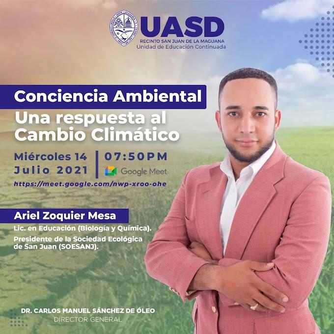 RECINTO UASD-SAN JUAN DICTARÁ CONFERENCIA SOBRE CONCIENCIA AMBIENTAL DE MANERA VIRTUAL