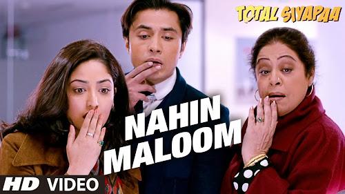 Nahin Maloom - Total Siyapaa (2014) Full Music Video Song Free Download And Watch Online at worldfree4u.com