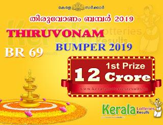 Kerala Bumper ONAM BUMPER 2019 Lottery BR-69 keralalotteriesresults.in