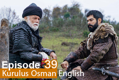 episode 39 from Kurulus Osman