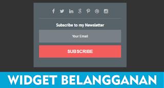 Widget Subscribe Box Dan Cara Memasang Widget Subscribe Box di Blogger Anda