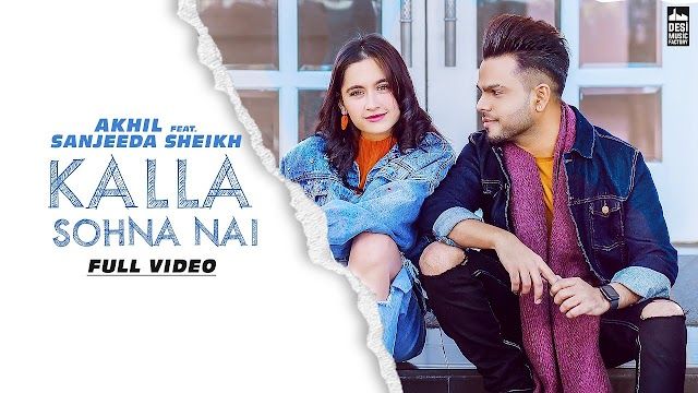 Kalla Sohna Nai Lyrics | AKHIL - LYRICS HOTEL