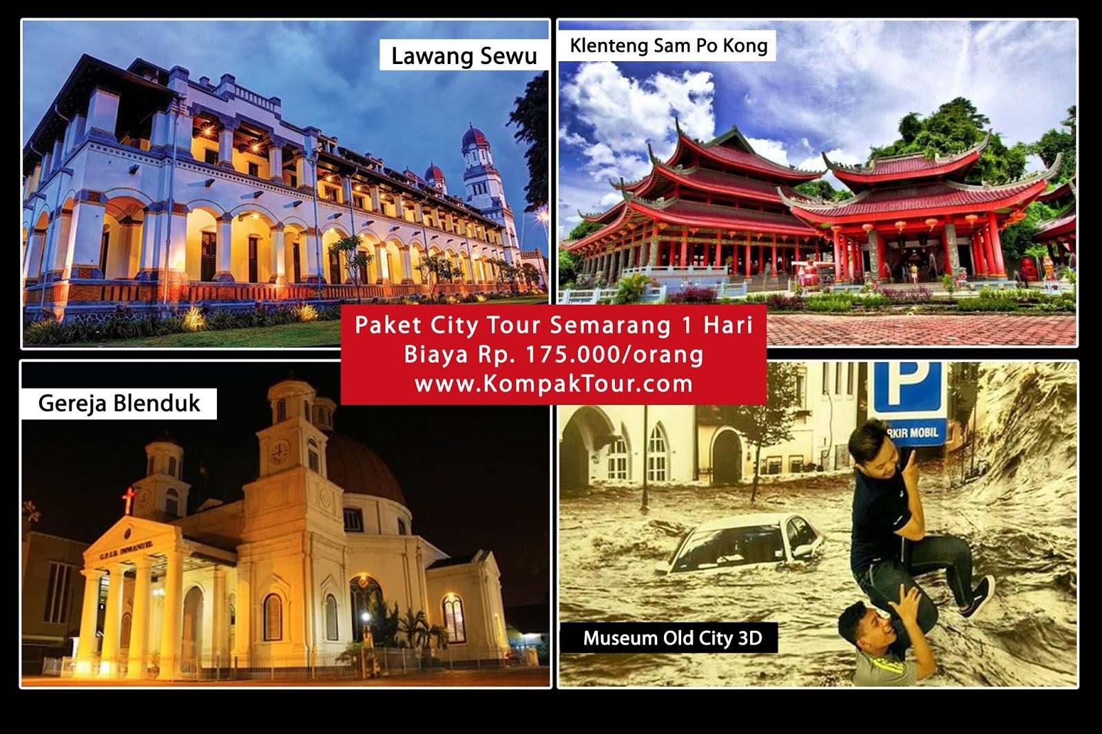 City Tour Semarang 9 Day  Open Trip Travel Paket Wisata Murah Ke
