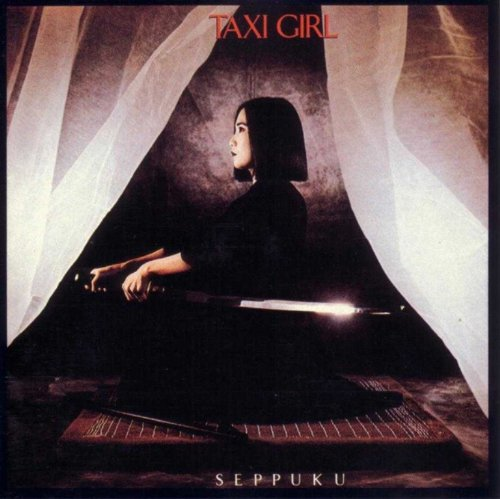 taxi girl, seppuku taxi girl, daniel darc, mirwais, meilleures pochettes d'albums, best album covers, années 80, indochine taxi girl, rock français, new wave française