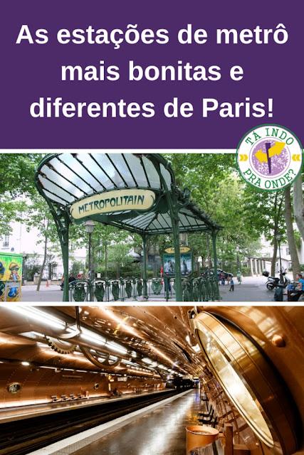 As estações de metrô mais bonitas e diferentes de Paris!